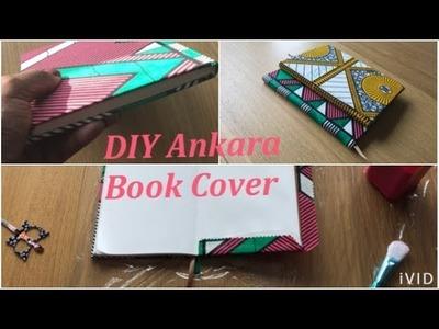 """DIY book cover made with Ankara """"NO Sewing"""""""