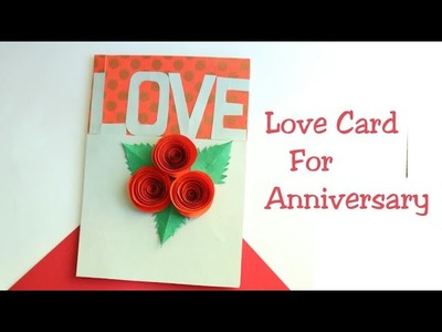 DIY Wedding Anniversary Card.Making Love Card For Valentines day.Marriage Anniversary.Paper rose