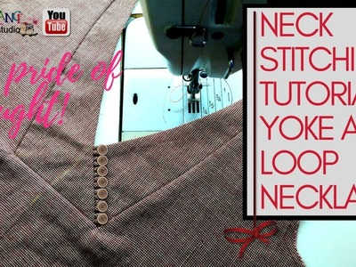 Neck stitching tutorial yoke and loop necklace [sewing tutorial]