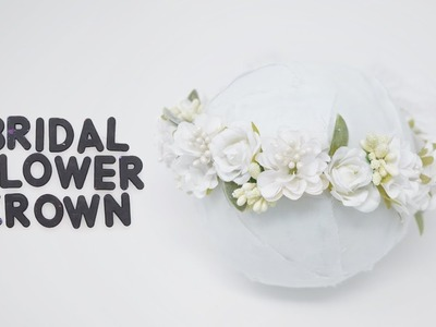 Quick and simple DIY Bridal Flower Crown