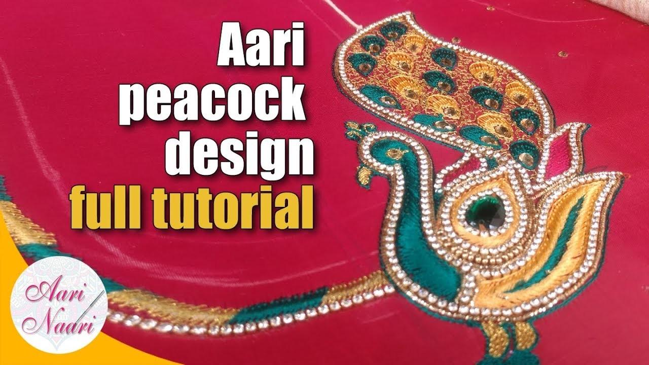 Aari peacock design full tutorial hand embroidery