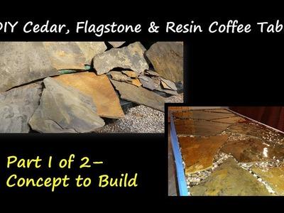 DIY Cedar Flagstone & Resin Coffee Table Part I - Concept to Build