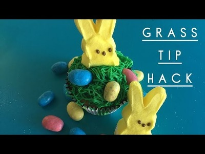 DIY Tip Hack for Bunny Grass Cupcakes