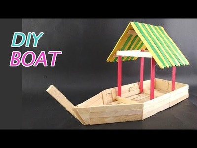 How to Make Popsicle Boat