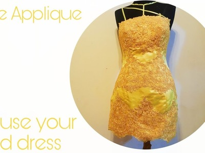Lace Applique DIY: Transformation your old dress into a new dress