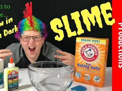 Learn to Make. Glow in the Dark SLIME!
