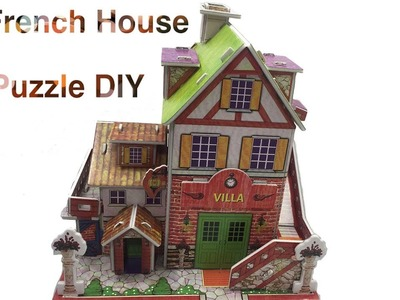 3D Puzzle DIY, How to assembly the French House Style