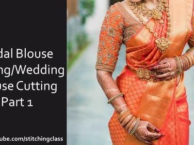 Bridal Blouse Cutting, Wedding Blouse Cutting and Stitching Part-1, Wedding Blouse