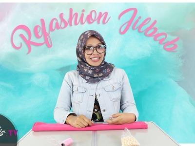 DIY | HOW TO REFASHION JILBAB BEKAS