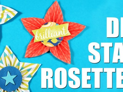 DIY STAR ROSETTE EMBELLISHMENTS *NO DIE REQUIRED*