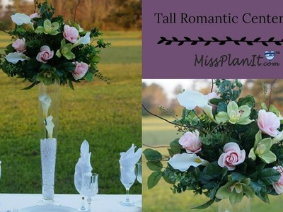 DIY Tall Romantic Centerpiece | Budget Wedding Decor | DIY Tutorial