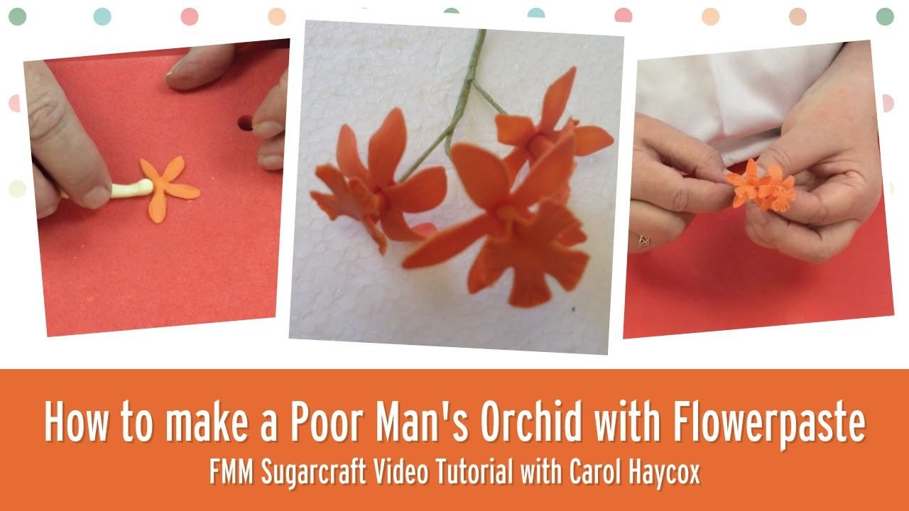 How to make a Poor Man's Orchid with Flowerpaste l FMM Sugarcraft tutorial