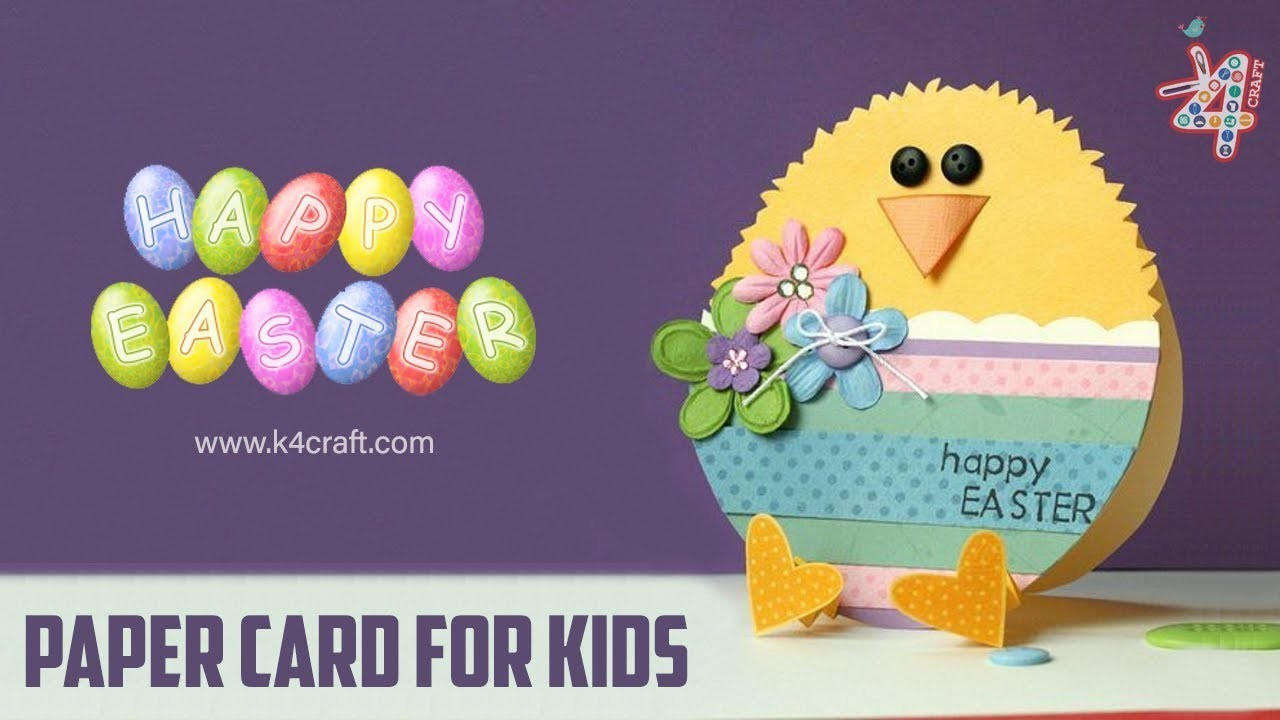 How To Make Easter Chick Card Easy Paper Craft Ideas For Kids