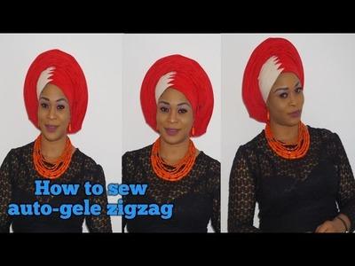 How to sew auto-gele zigzag ready to wear step by step tutorial