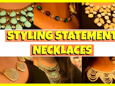 How to Style Statement Necklaces 2017 ll My Statement Necklace Collection ll Tips and Tricks ll Diy