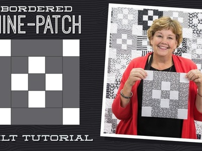 Make a Bordered 9 Patch Quilt with Jenny!