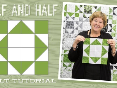 "Make a ""Half and Half"" Quilt with Jenny!"