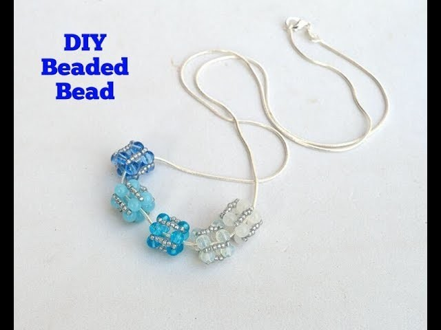 Quick & Easy to make Beaded beads ????