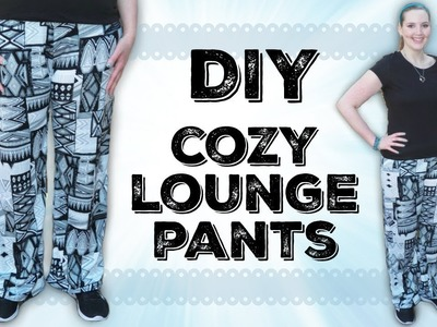 DIY Lounge or Pajama Stretch Pants | How to Sew Easy Step by Step