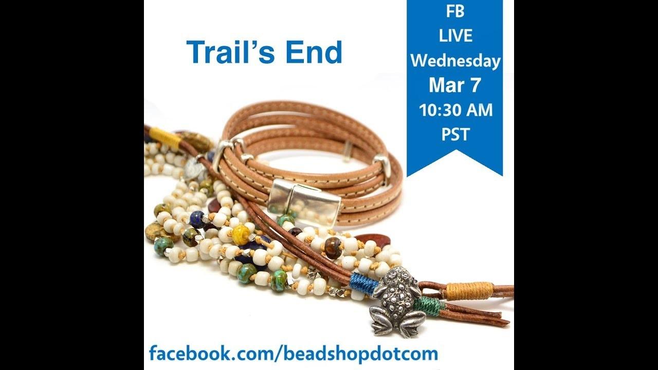 FB Live beadshop.com Trails End Bracelet Set with Kate and Janice