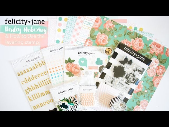 """Felicity Jane: """"Henley"""" March Kit Unboxing & How to Use the Layered Stamp"""