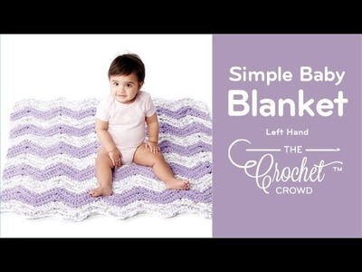 How to Crochet A Simple Chevron Baby Blanket