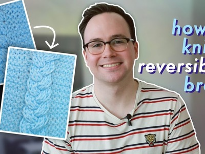 How to Knit a Reversible Braid