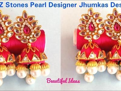 How to Make silk thread Designer Jhumkas.CZ Stone Pearl Designer Jhumkas Making atHome.Bridal jhumki
