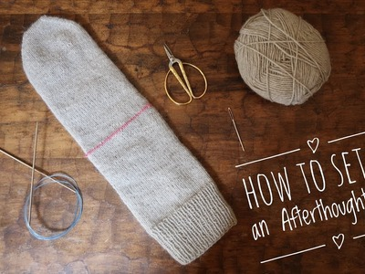 How to Set Up an Afterthought Heel