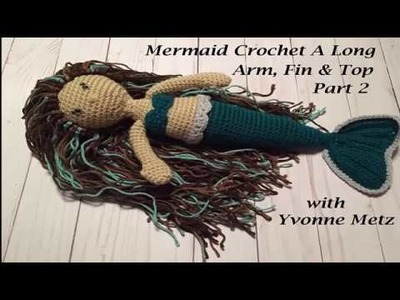 Mermaid Crochet a Long Part 2