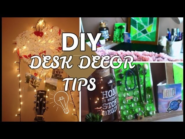 DIY DESK DECOR TIPS 2018 !!
