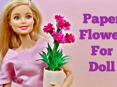 Diy flower for Barbie │ Doll flower with paper │ Flower for doll diy │ DIY For Dolls