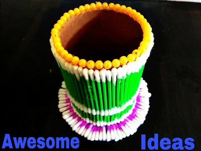 Make Amazing Pen Stand Out of Cotton Buds | DIY -Awesome-Crafts by mtk.