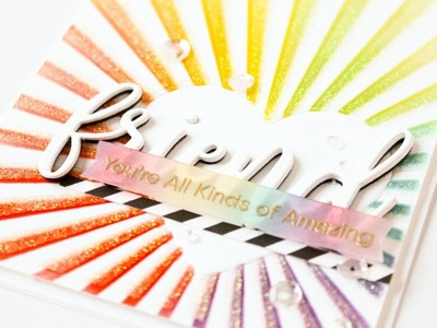 Sparkle & Shine with Carissa Wiley - Rainbow and Glitter Friendship Card
