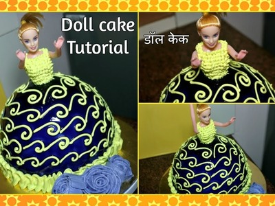 Doll Cake Tutorial - डॉल केक.Bakery style cake using Gel Icing