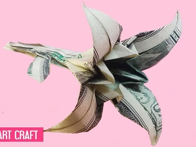 Dollar Origami LiLy Flower Tutorial    How to make a Dollar Flower • Kithy Art Craft