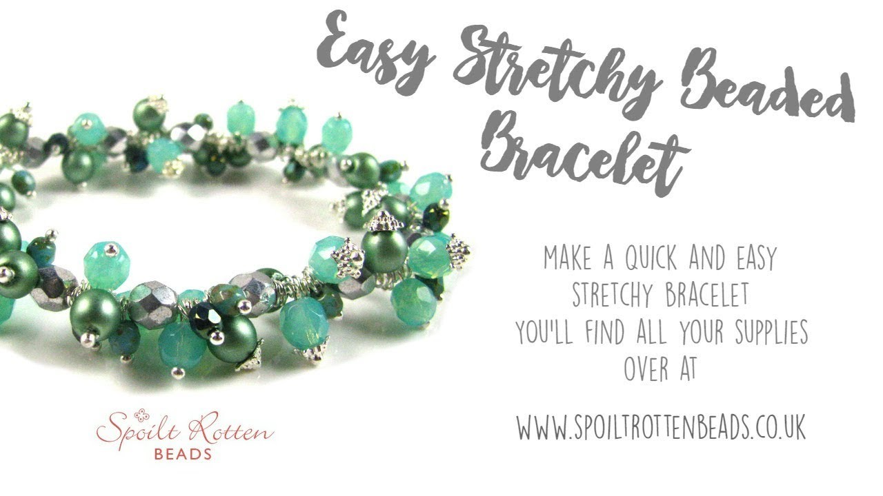 Easy Stretchy Bracelet Tutorial - Quick Jewellery Making