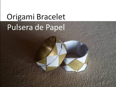 #Origami Bangle. Bracelet - Pulsera de Papel