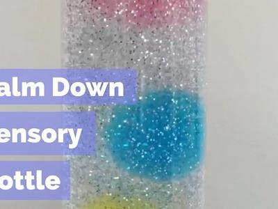 Calm Down Sensory Bottle - fun kids experiment