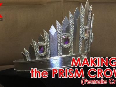 CRAFTS - DIY Making of the Female Prism Crown