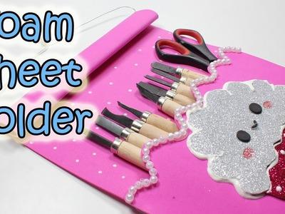 Foam Sheet Ideas - Tool Holder - Pencil Case - DIY
