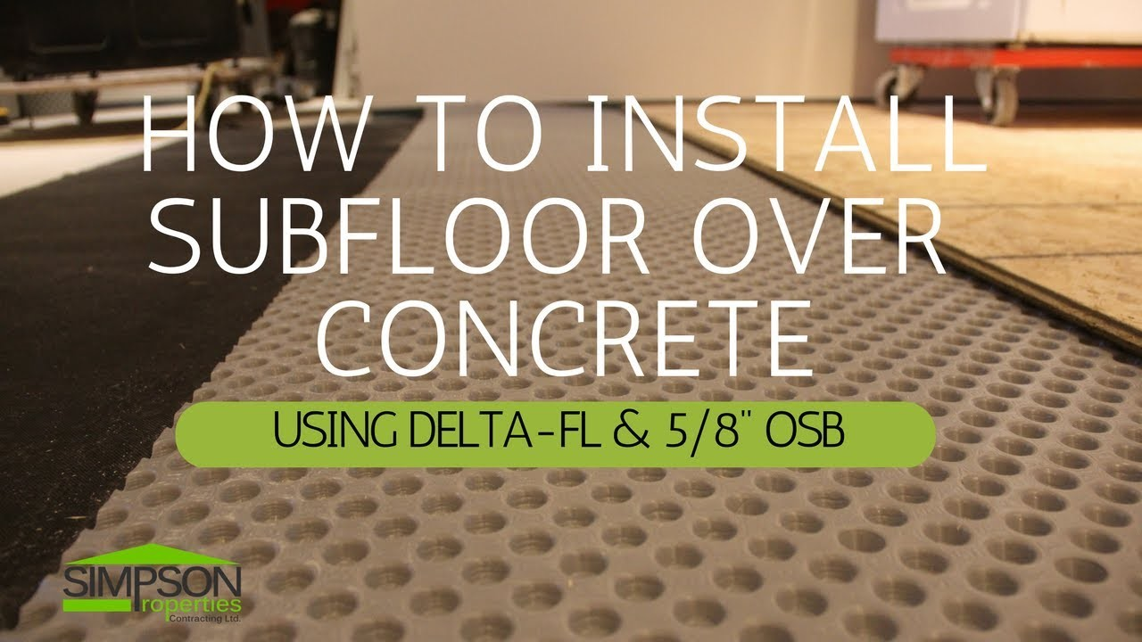 HOW TO INSTALL A SUBFLOOR ON CONCRETE