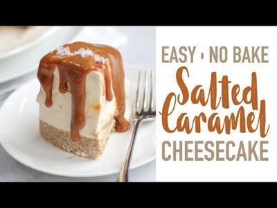 HOW TO MAKE A NO BAKE SALTED CARAMEL CHEESECAKE! | TamingTwins.com