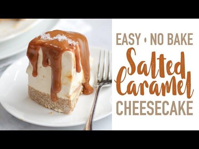 HOW TO MAKE A NO BAKE SALTED CARAMEL CHEESECAKE!   TamingTwins.com
