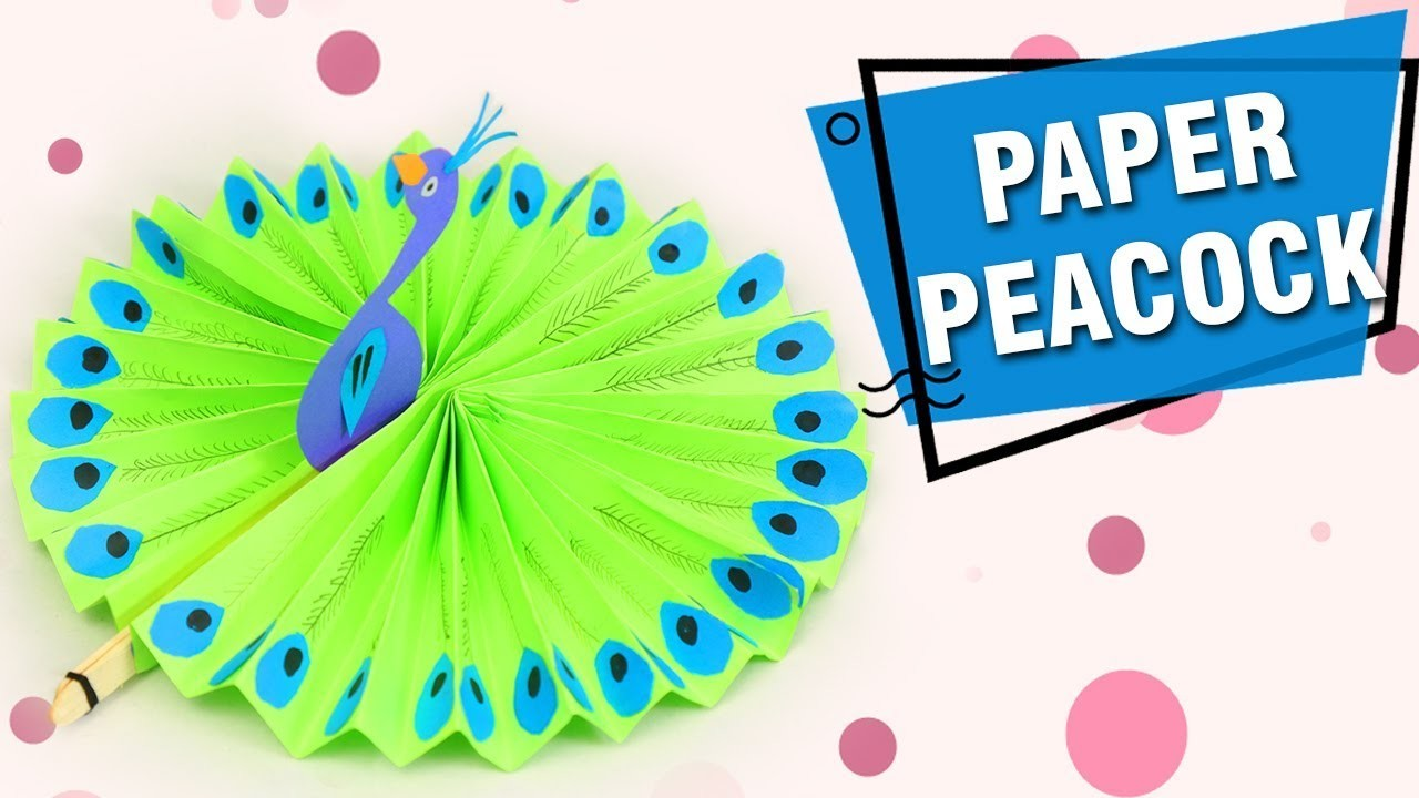 How To Make A Paper Peacock Diy Craft Ideas For Kids Paper Peacock