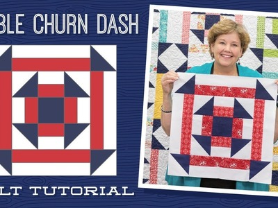 "Make a ""Double Churn Dash"" Quilt with Jenny!"