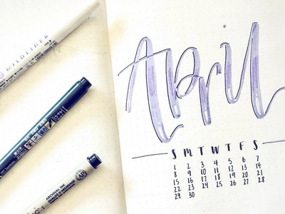Plan With Me April 2018 | Playing With a New Lettering Style | Bullet Journal Monthly Setup