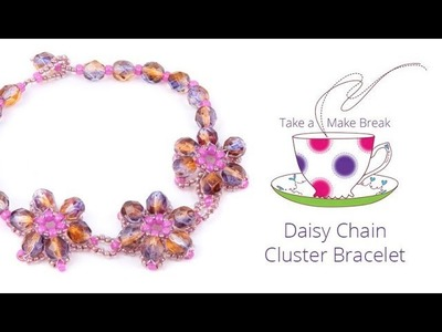 Daisy Chain Cluster Bracelet   Take a Make Break with Beads Direct
