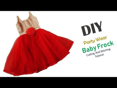 DIY Designer Party Wear Baby Frock Cutting And Stitching Tutorial