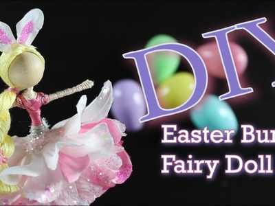 DIY Easter Bunny Fairy Doll | How To Make A Doll For Easter | untidyartist
